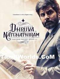 Dhruva Natchathiram Tamil Movie Mp3 Songs By Vikram