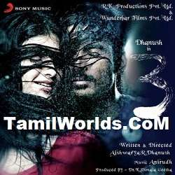Dhanush 3 Tamil Movie Songs