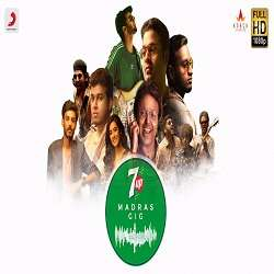 7UP Madras Gig 2 Tamil Audio Songs